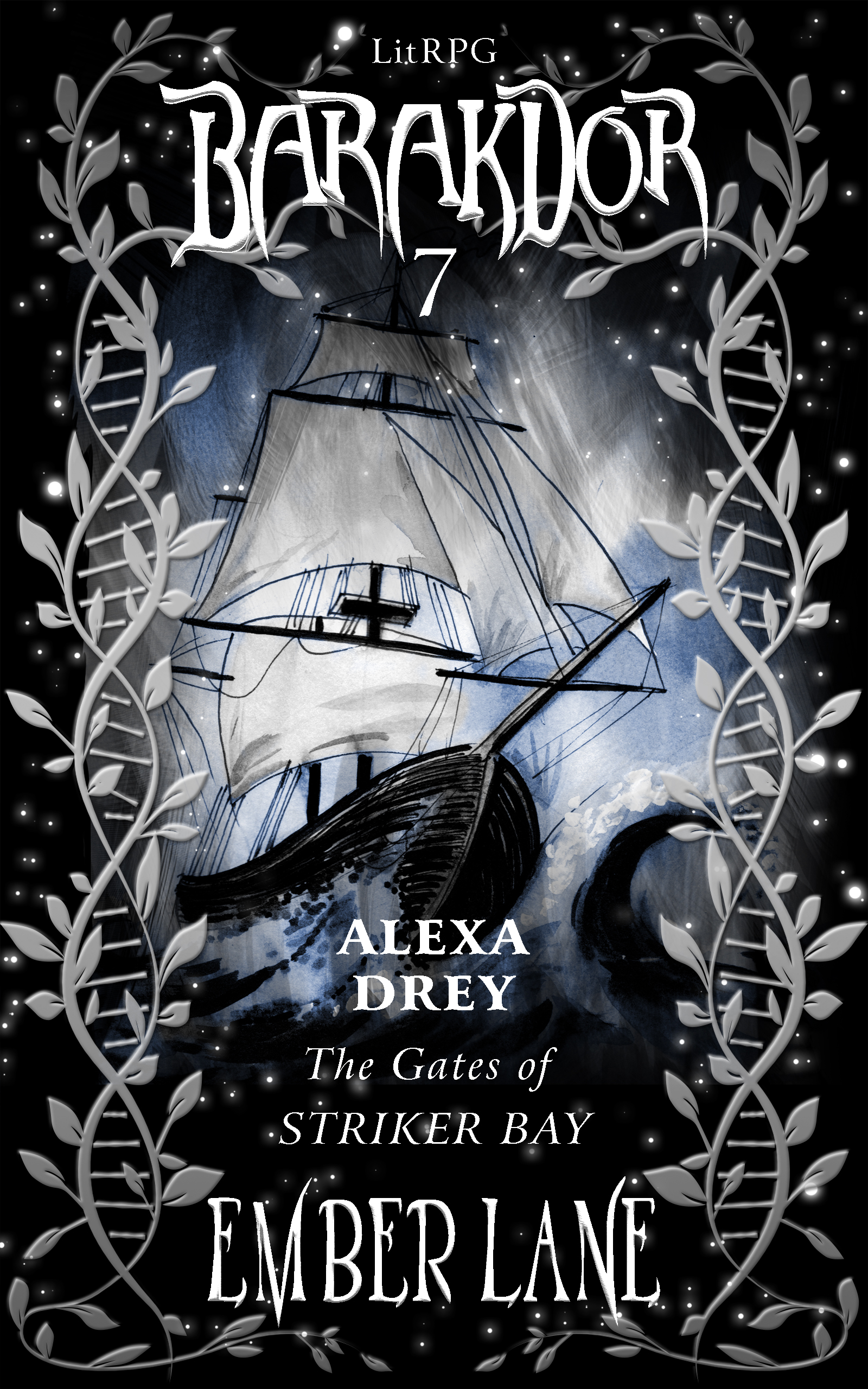 ALEXA DREY – The Gates of Striker Bay (Barakdor book 7)
